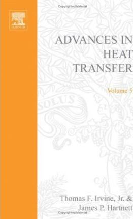 Advances in Heat Transfer: v. 5