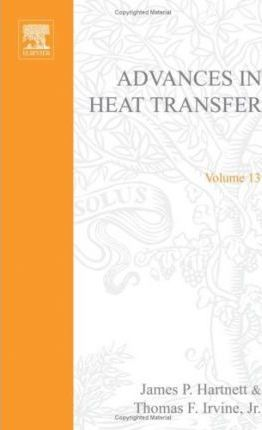 Advances in Heat Transfer: v. 13