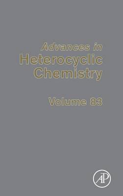 Advances in Heterocyclic Chemistry: Volume 83