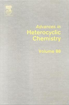 Advances in Heterocyclic Chemistry: Volume 88