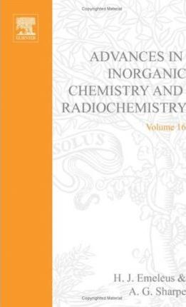 Advances in Inorganic Chemistry and Radiochemistry: v. 16