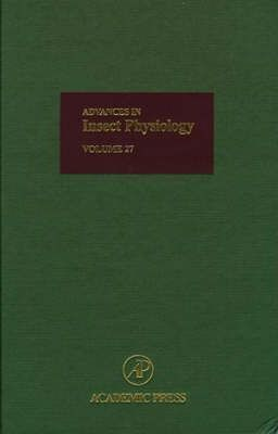Advances in Insect Physiology: Volume 27