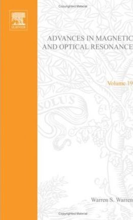 Advances in Magnetic and Optical Resonance: Volume 19