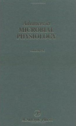 Advances in Microbial Physiology: Volume 36