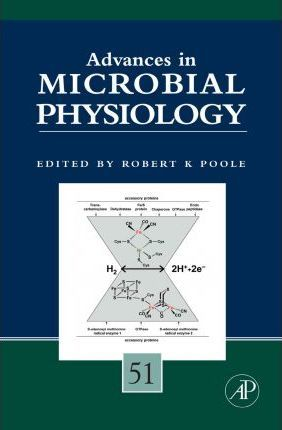 Advances in Microbial Physiology: Volume 51