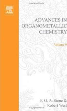 Advances in Organometallic Chemistry: v. 9