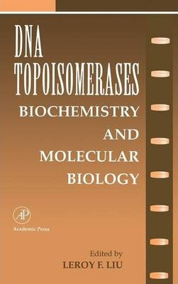 DNA Topoisomearases: Biochemistry and Molecular Biology: Volume 29A