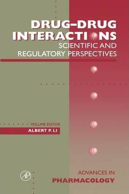 Drug-Drug Interactions: Scientific and Regulatory Perspectives: Volume 43