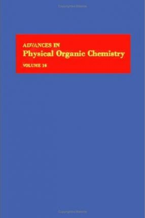 Advances in Physical Organic Chemistry: v. 16