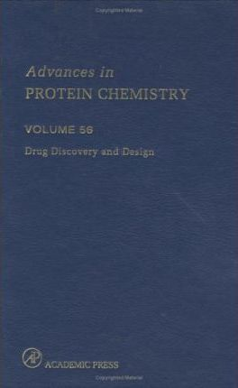 Drug Discovery and Design: Drug Discovery and Design Drug Discovery and Design: v.56 Volume 56