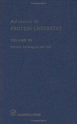 Protein Folding in the Cell: Volume 59