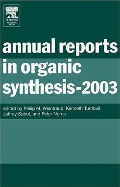 Annual Reports in Organic Synthesis (2003): Volume 2003