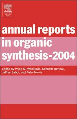 Annual Reports in Organic Synthesis: Volume 2004