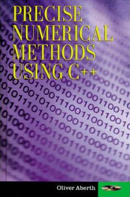 Precise Numerical Methods Using C++
