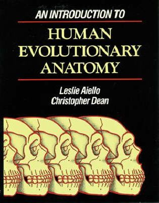 An Introduction to Human Evolutionary Anatomy