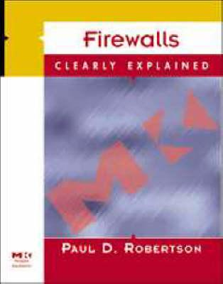 Firewalls Clearly Explained