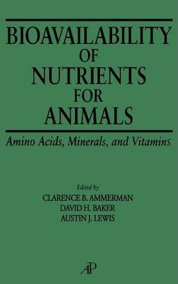 Bioavailability of Nutrients for Animals