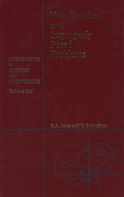 Non-Standard and Improperly Posed Problems: Volume 194