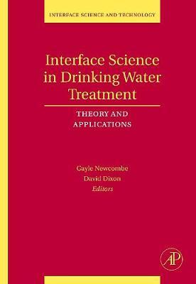 Interface Science in Drinking Water Treatment: Volume 10