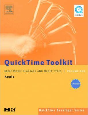 QuickTime Toolkit Volume One