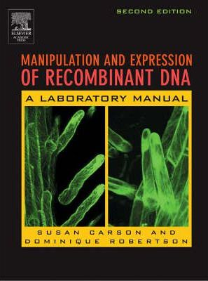 Manipulation and Expression of Recombinant DNA