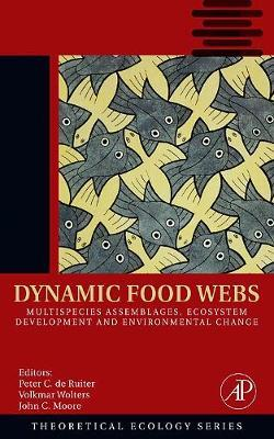 Dynamic Food Webs Volume 3  Multispecies Assemblages, Ecosystem Development and Environmental Change