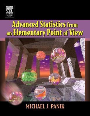 Advanced Statistics from an Elementary Point of View