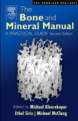 The Bone and Mineral Manual : A Practical Guide
