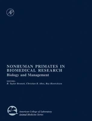 Nonhuman Primates in Biomedical Research: Biology and Management