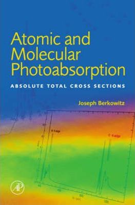 Atomic and Molecular Photoabsorption: Vol 2