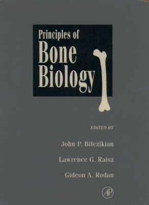 Principles of Bone Biology