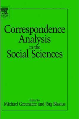 Correspondence Analysis in the Social Sciences