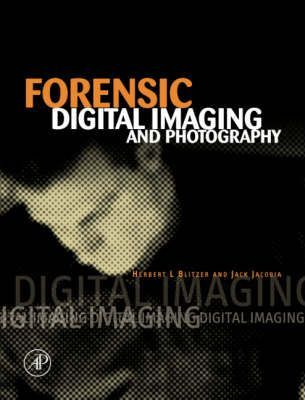 Forensic Digital Imaging and Photography