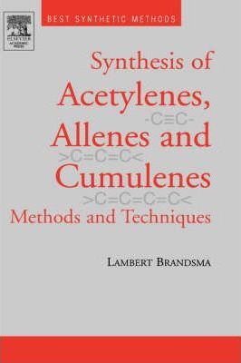 Best Synthetic Methods: Acetylenes, Allenes and Cumulenes