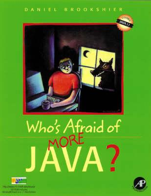 Who's Afraid of More Java
