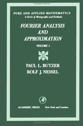Fourier Analysis and Approximation