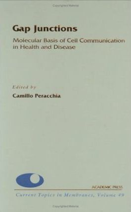 Gap Junctions: Molecular Basis of Cell Communication in Health and Disease: Volume 49