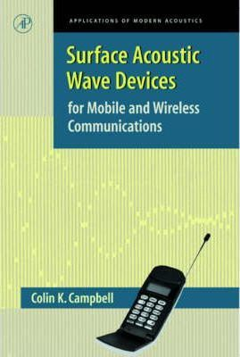 Surface Acoustic Wave Devices for Mobile and Wireless Communications, Four-Volume Set