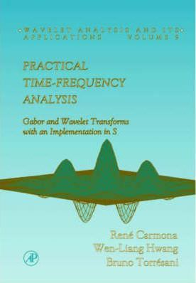 Practical Time-frequency Analysis