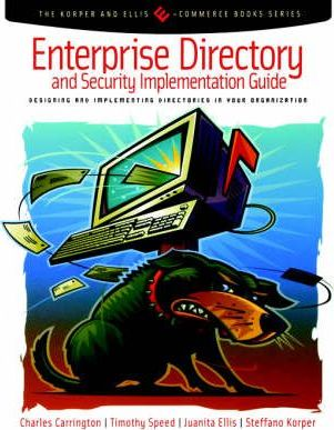 Enterprise Directory and Security Implementation Guide