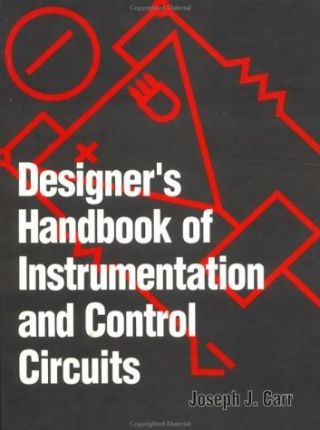 Designer's Handbook of Instrumentation and Control Circuits