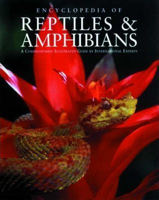 Encyclopedia of Reptiles and Amphibians
