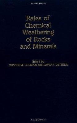 Rates of Chemical Weathering of Rocks and Minerals