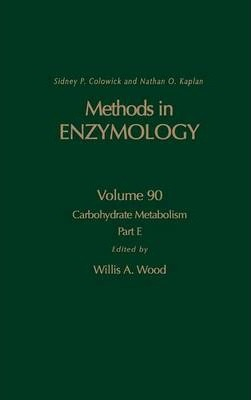 Carbohydrate Metabolism, Part E: Volume 90