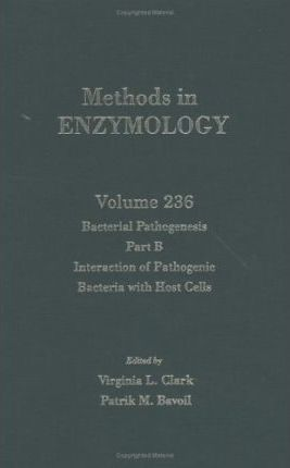 Bacteria: The Bacteria Interaction of Pathogenic Bacteria with Host Cells: Pt. B Volume 236