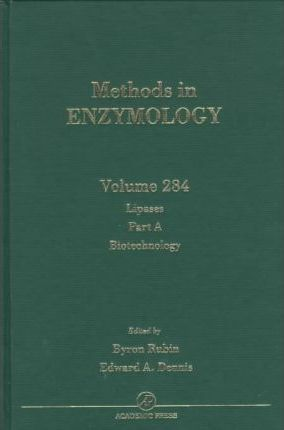 Lipases, Part A: Biotechnology: Volume 284