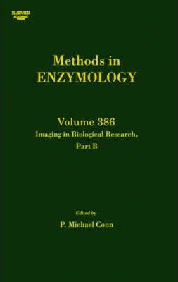 Imaging in Biological Research, Part B: Volume 386