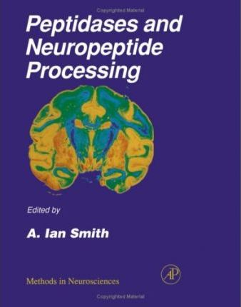 Methods in Neurosciences: Peptidases and Neuropeptide Processing v.23