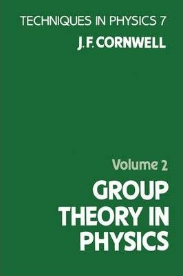 Group Theory in Physics: Volume 2