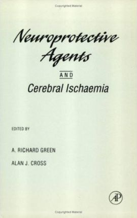 Neuroprotective Agents and Cerebral Ischaemia: Volume 40